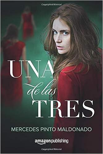 Amazon.com: Una de las tres (Spanish Edition) (9781542045391 ...