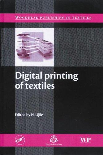 Digital Printing of Textiles (Woodhead Publishing Series in Textiles)