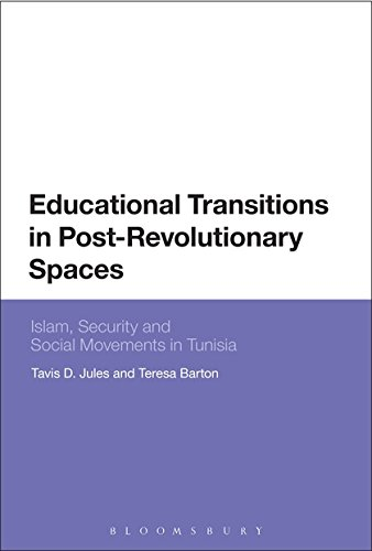 Educational Transitions in Post-Revolutionary Spaces: Islam, Security, and Social Movements in Tunisia