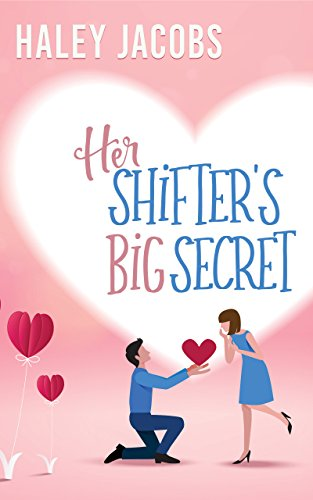 Her Shifter's Big Secret (The Lone Pine Lodge Book 4)
