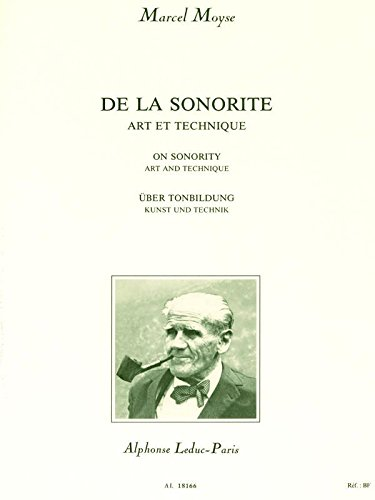 Technique Flute - Marcel Moyse: On Sonority Art and Technique for Flute