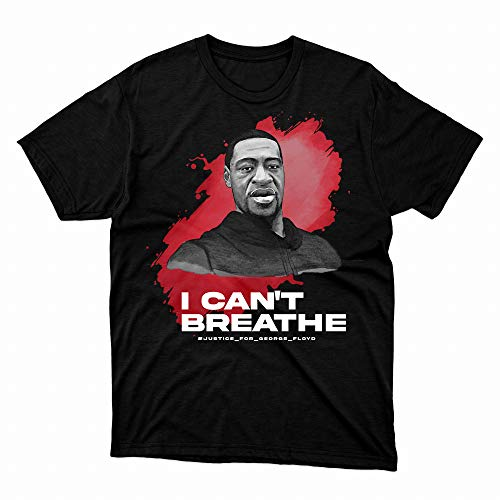 I Can't BRE.athe Justice for George Flo.yd Black Lives Matter T-Shirt for Mens Womens Unisex Cotton Tee Shirts