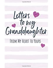 """Letters to my Granddaughter: Journal to Write In, Lined Notebook, Grandparents Legacy Keepsake Gift to Grandchild, Blank Book, 6"""" x 9"""""""
