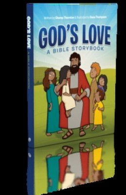 God's Love: A Bible Storybook