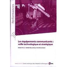 Communicants: Veille Technologique et Strategique