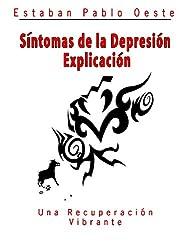 Síntomas de la Depresión Explicado (Depresion Medico) (Spanish Edition)