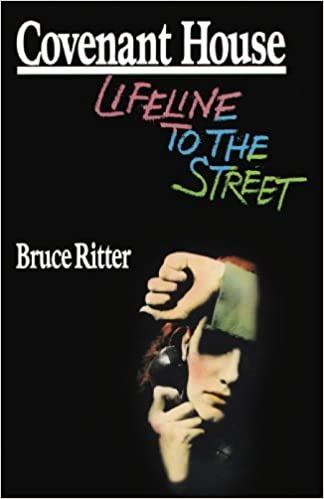 Book Covenant House: Lifeline to the Street by Bruce Ritter (1989-02-24)