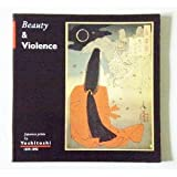 Beauty and Violence, Eric Van den Ing and Robert Schaap, 0295972726