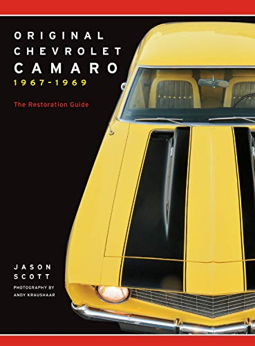 Camaro 1969 Baldwin Motion (Original Chevrolet Camaro 1967-1969: The Restoration Guide)