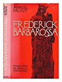 Frederick Barbarossa;