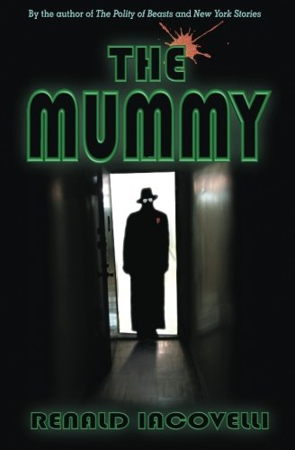 Book: The Mummy by Renald Iacovelli