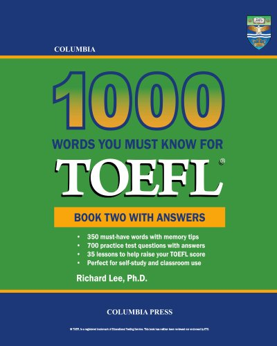 Download Columbia 1000 Words You Must Know for TOEFL: Book Two with Answers Pdf