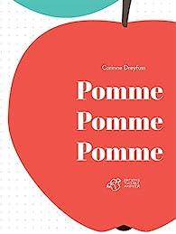 Pomme pomme pomme par Corinne Dreyfuss