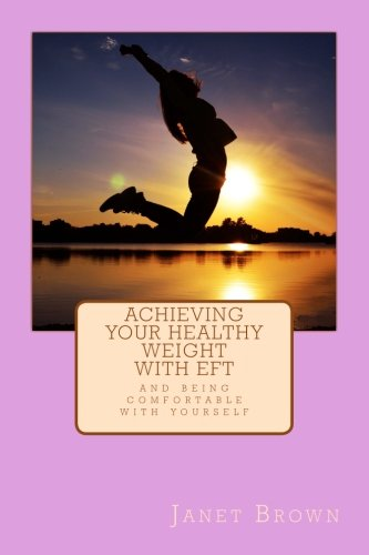 Achieving Your Healthy Weight with EFT