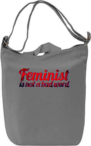 Feminist Is Not A Bad Word Borsa Giornaliera Canvas Canvas Day Bag| 100% Premium Cotton Canvas| DTG Printing|
