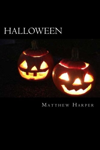 Halloween Trivia For Kids (Halloween: A Fascinating Book Containing Halloween Facts, Trivia, Images & Memory Recall Quiz: Suitable for Adults & Children (Matthew)