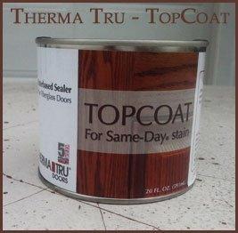 Therma Tru Clear Top Coat (20 oz)