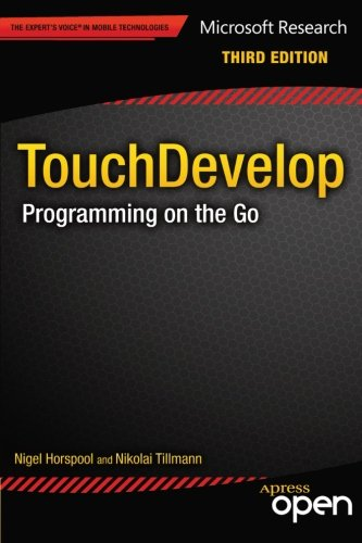 TouchDevelop: Programming on the Go, 3rd Edition Front Cover