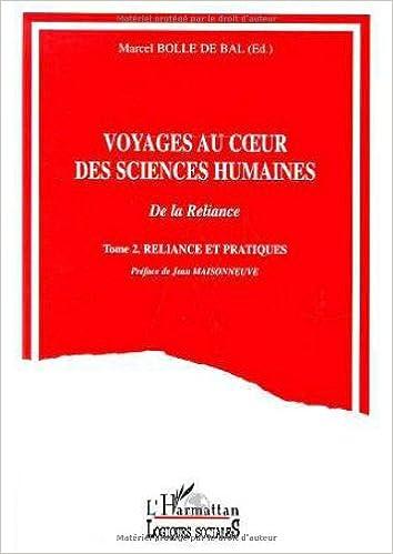 Téléchargement Voyages au coeur des sciences humaines: De la reliance pdf ebook