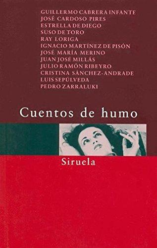 Cuentos de humo (Spanish Edition)