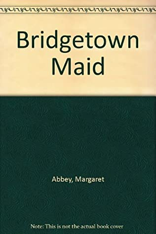 book cover of The Bridgetown Maid