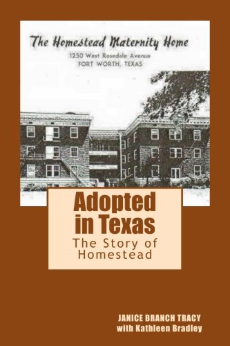 Adopted in Texas: The Story of Homestead
