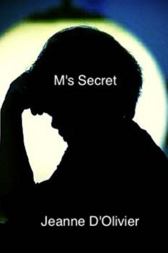 M's Secret: Your child says he has been abused, but is disbelieved, what would you do? (Mummy where are you? Book 3)