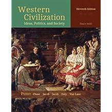 Western Civilization: Ideas, Politics, and Society: Since 1400