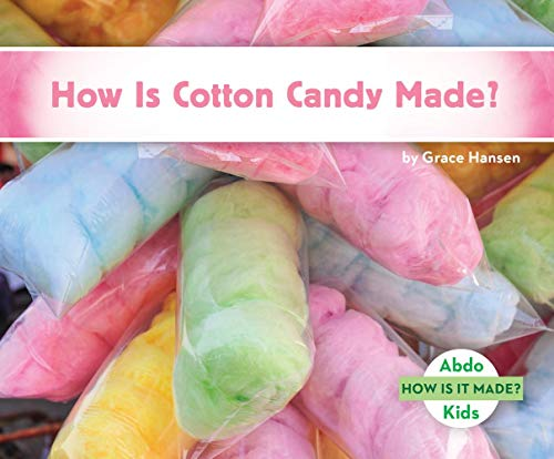 How Is Cotton Candy Made? (How Is It Made?)