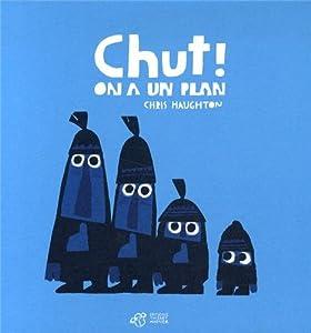 vignette de 'Chut ! on a un plan (Chris Haughton)'