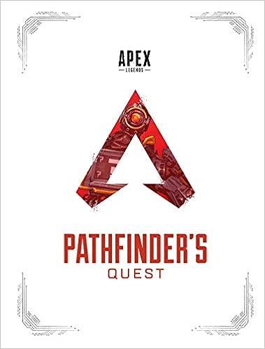 19. Apex Legends: Pathfinder's Quest (Lore Book)