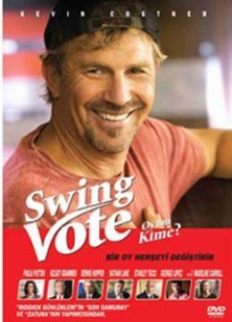 Swing Vote - Oyun Kime by Kevin Costner