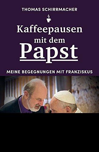 Kaffeepausen mit dem Papst: Meine Begegnungen mit Franziskus