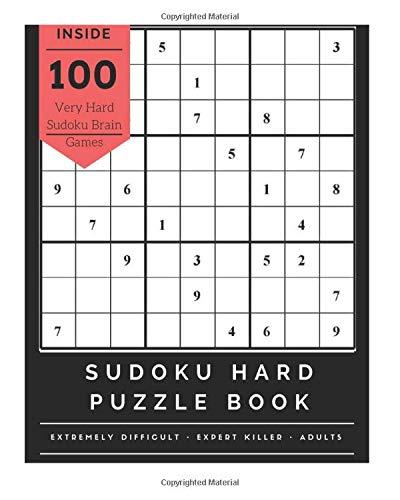 Sudoku Hard Puzzle Book  Extremely Difficult Challenge Brain Games For Expert Adults Sudoku Killer Large Print Devil Sudoku Killer V.1