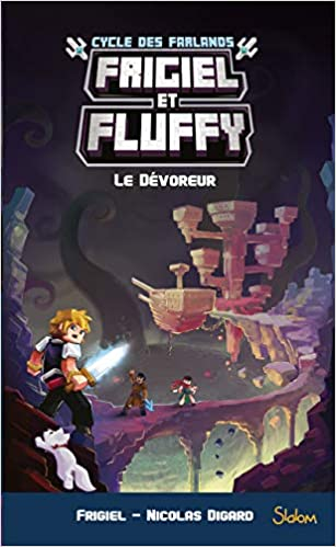 Frigiel Et Fluffy Cycle Des Farlands Tome 2 Le Devoreur