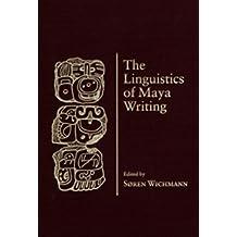 Linguistics Of Maya Writing