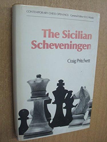 The Sicilian Scheveningen (Contemporary chess openings)