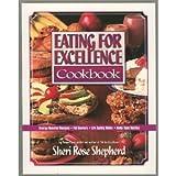 Eating for Excellence, Sheri Rose Shepherd, 1576736776