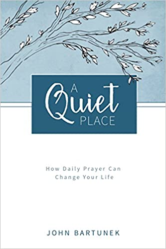 Image result for a quiet place book by Fr. John Bartunek
