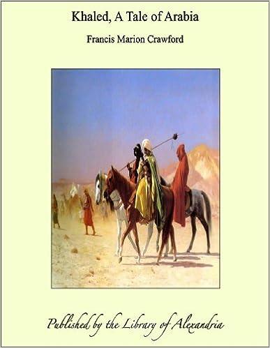 Téléchargement gratuit de livres audio populaires Khaled, A Tale of Arabia (Littérature Française) PDF FB2 iBook