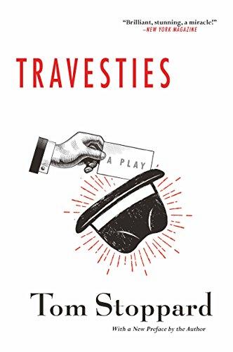 Travesties (Travesties Tom Stoppard)