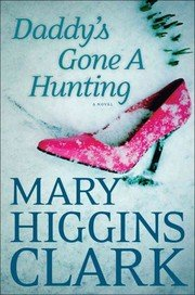 book cover of Daddy\'s Gone A-Hunting