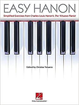 Descargar Torrent Ipad Easy Hanon: Simplified Exercises From Charles-louis Hanon's The Virtuoso Pianist Kindle Paperwhite Lee Epub