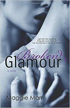 Book Broken Glamour: Volume 2 (The Glamour Series)