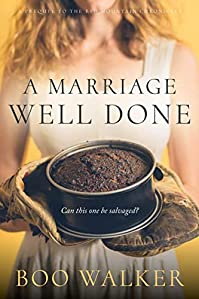 A Marriage Well Done by Boo Walker ebook deal