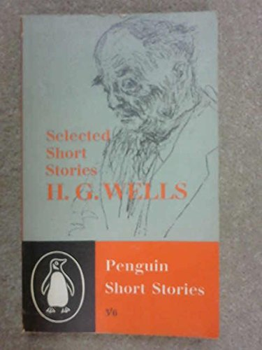 Selected Short Stories, H. G. WELLS