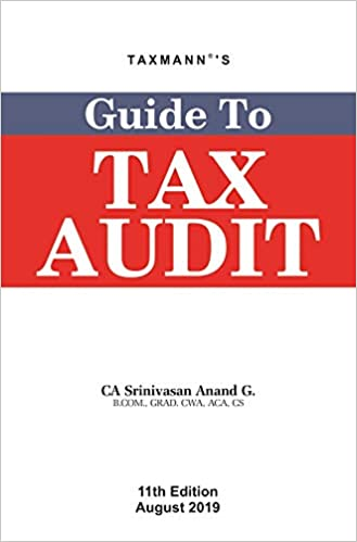 Guide to Tax Audit (11th Edition August 2019)