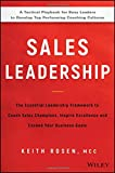 #9: Sales Leadership: The Essential Leadership Framework to Coach Sales Champions, Inspire Excellence and Exceed Your Business Goals