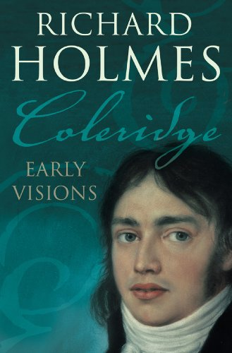 Coleridge: Near the start Visions