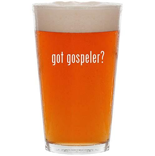 got gospeler? - 16oz Pint Beer Glass ()